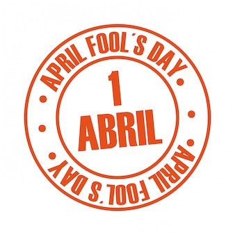 Dia de tolos de abril sobre ilustração vetorial de fundo branco