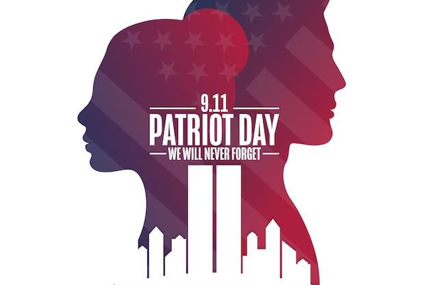 Dia do patriota. 9,11. nós nunca esqueceremos. modelo de plano de fundo, banner, cartão, pôster com inscrição de texto. ilustração em vetor eps10.