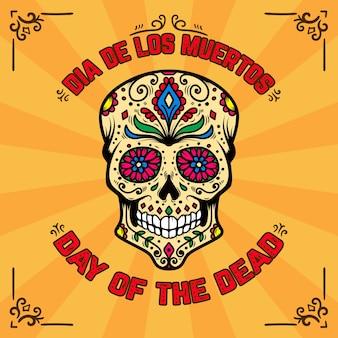 Dia dos mortos. dia de los muertos. modelo de banner com caveira de açúcar mexicano em fundo com padrão floral. elemento para cartaz, cartão, folheto, camiseta. ilustração