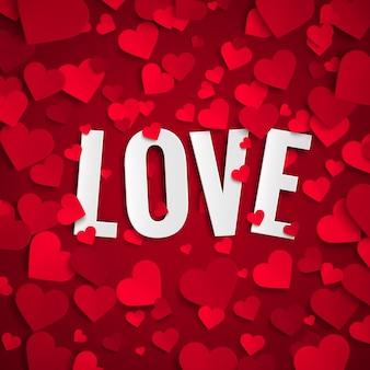 Dia dos namorados, amor texto em fundo com corações de papel vermelho