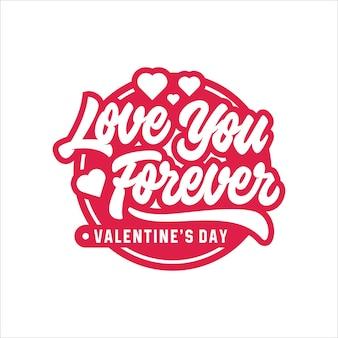 Dia dos namorados te amo para sempre lettering logotipo