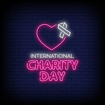 Dia internacional da caridade com sinais néon estilo texto