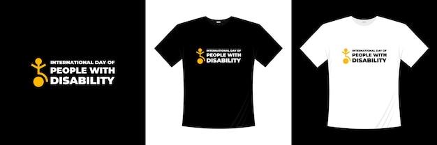 Dia internacional da pessoa com deficiência tipografia design de camiseta