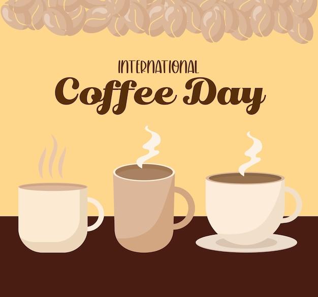 Dia internacional do café com três copos de canecas e design de grãos do tema do café da manhã e bebidas com cafeína.