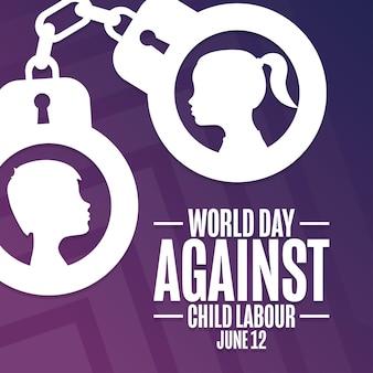 Dia mundial contra o trabalho infantil. 12 de junho. conceito de férias. modelo de plano de fundo, banner, cartão, pôster com inscrição de texto. ilustração em vetor eps10.