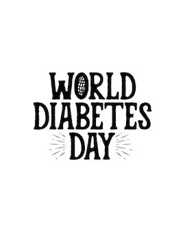 Dia mundial da diabetes. dia mundial do diabetes. cartaz de tipografia desenhada à mão