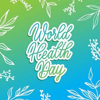 Dia mundial da saúde - letras de mão.