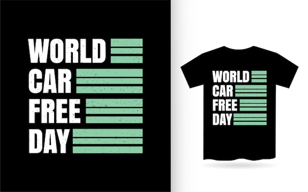 Dia mundial do carro design de letras para camiseta