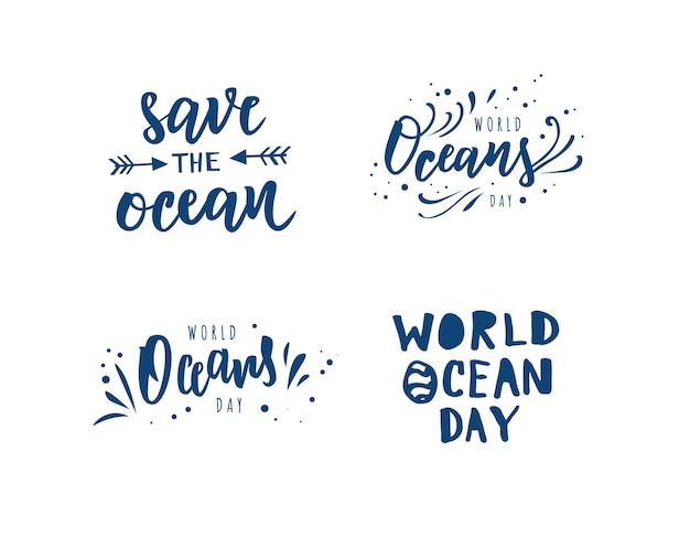 Dia mundial dos oceanos, salve o texto de letras de mão do oceano.