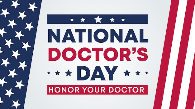 Dia nacional do médico rotulando o banner dos eua com a bandeira e o texto dos eua - estados unidos da américa