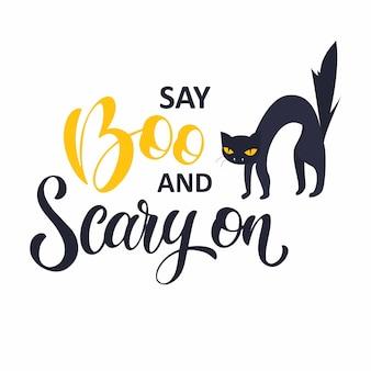 Diga boo e assustador. texto escrito à mão de halloween. design para impressão, cartaz, convite, t-shirt. ilustração vetorial