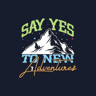 Diga sim às novas letras de viagens de aventura
