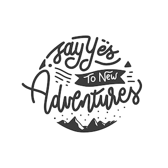 Diga sim para novas citações de letras de mão de aventuras