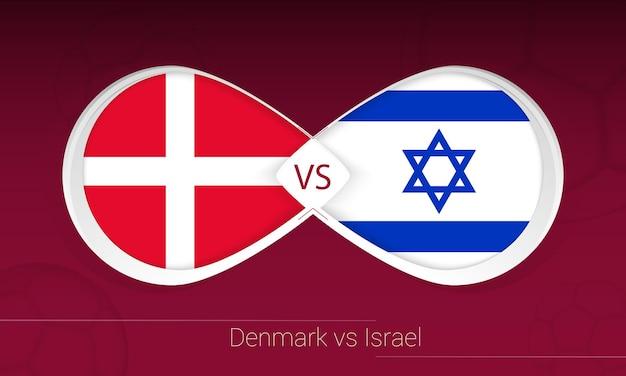 Dinamarca vs israel em competição de futebol, grupo f. versus ícone no fundo do futebol.