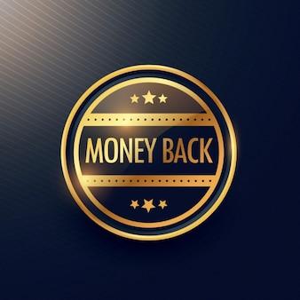 Dinheiro dourado design de etiquetas de volta garantia