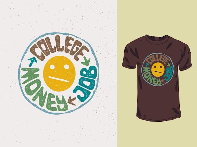 Dinheiro e trabalho da faculdade com camiseta emoticon
