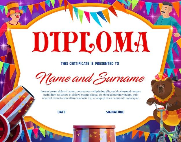 Diploma de educação de crianças com borda de quadro de vetor de personagens de circo shapito. diploma de graduação escolar ou certificado de desempenho pré-escolar com desenho de palhaço de circo, animal urso treinado e acrobata