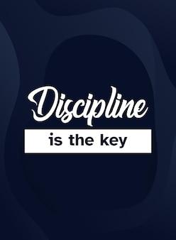 Disciplina é a chave, design de pôster motivacional