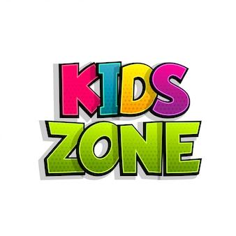 Distintivo de texto em quadrinhos de zona de crianças na etiqueta de respingo.