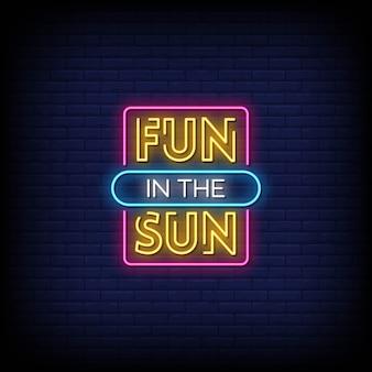 Diversão no texto de estilo de sinais de néon do sol