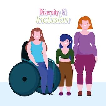 Diversidade e inclusão, mulher em cadeira de rodas menina baixa estatura e menina com corpo curvilíneo