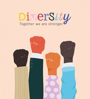 Diversidade juntos somos mais fortes e os punhos erguem as mãos no design, pessoas, raça multiétnica e tema comunitário