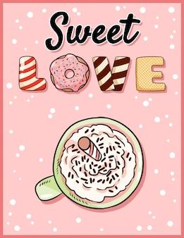 Doce amor fofo engraçado cartão com copo de café com leite