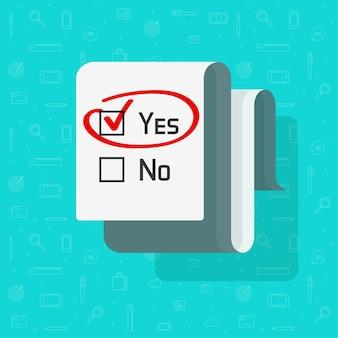 Documento de formulário de pesquisa de enquete com a caixa de seleção sim da marca de seleção selecionada