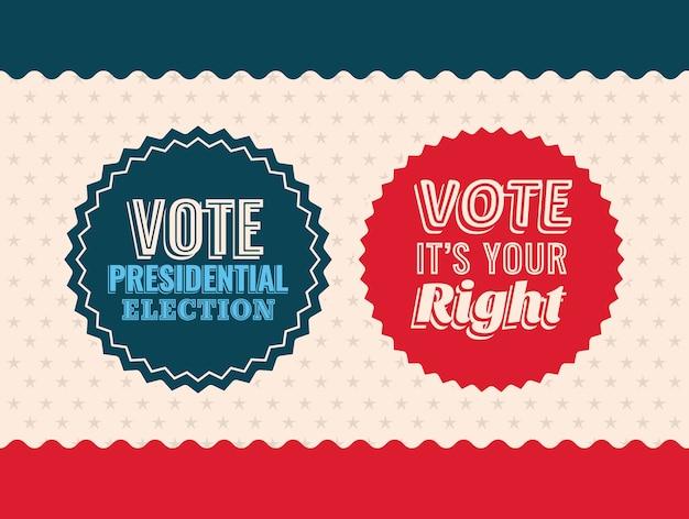 Dois selos de voto no design de fundo estrelado, governo eleitoral para presidente e tema da campanha.