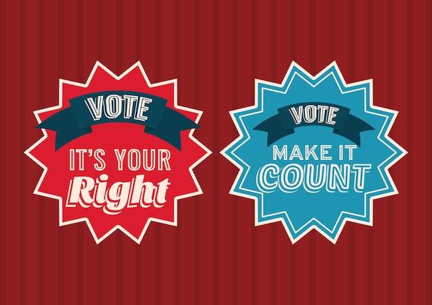 Dois selos de voto no design do fundo vermelho e listrado, governo eleitoral para presidente e tema da campanha.