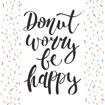 Donut se preocupe seja feliz, granulado e letras