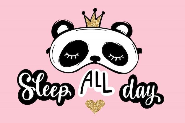 Dormir o dia todo. cartão de festa do pijama. panda bonito com coroa. máscara de dormir. brilho dourado.