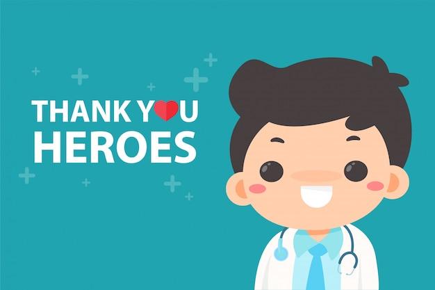 Doutor em desenho animado feliz em ver uma mensagem agradecendo ao herói cansado de trabalhar durante a pandemia do vírus corona. Vetor Premium