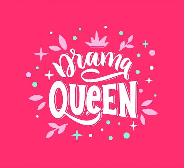 Drama rainha emblema, frase, etiqueta, slogan.