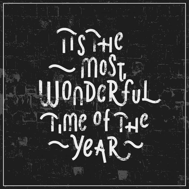 É a época mais maravilhosa do ano
