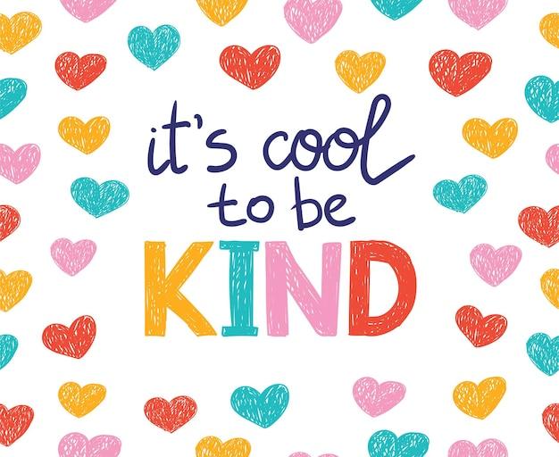 É legal ser gentil. vector lettering frase motivacional emoções positivas slogan