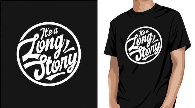 É um design de t-shirt de história