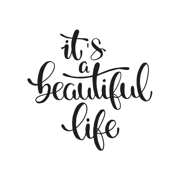 É uma vida bonita, mão lettering, citações motivacionais