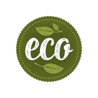Eco letras caligráficas caligráficas e adesivo de círculo verde folha assine comida orgânica natural