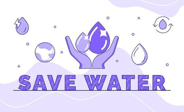 Economize água, tipografia, caligrafia, word art com estilo de contorno