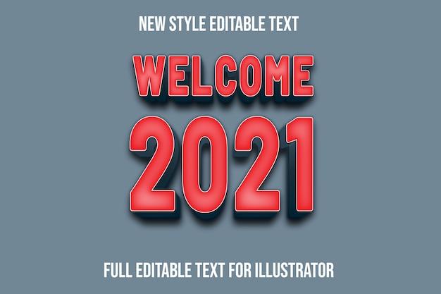 Efeito de texto 3d bem-vindo 2021 cor gradiente de vermelho e cinza