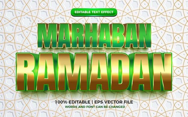 Efeito de texto 3d marhaban ramadan verde luxo ouro
