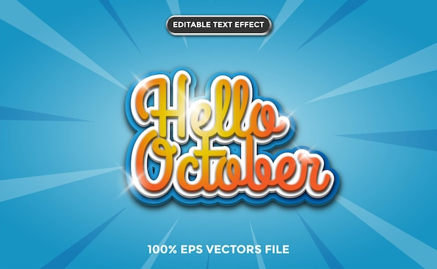 Efeito de texto 3d olá, conceito de outubro, vetor premium