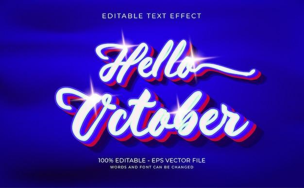 Efeito de texto 3d, olá, outubro, conceito premium, vetor