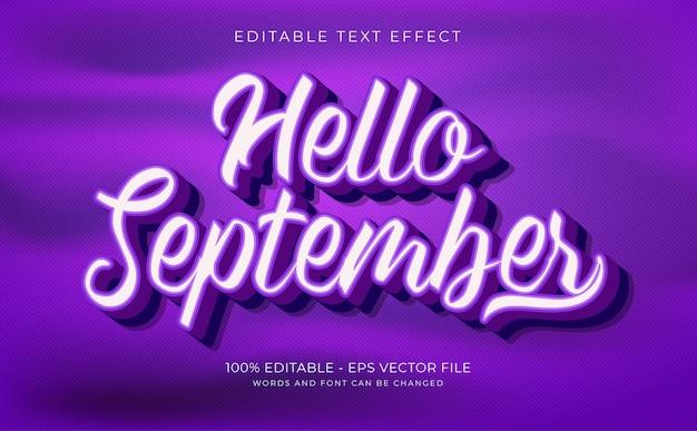 Efeito de texto 3d, olá, setembro, conceito premium, vetor
