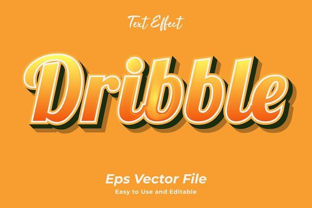 Efeito de texto drible fácil de usar e editável premium vector