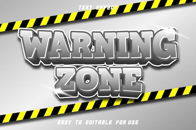 Efeito de texto editável da zona de advertência