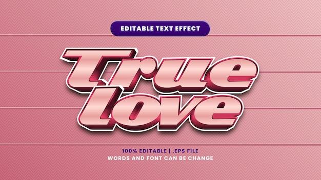 Efeito de texto editável de amor verdadeiro em estilo 3d moderno