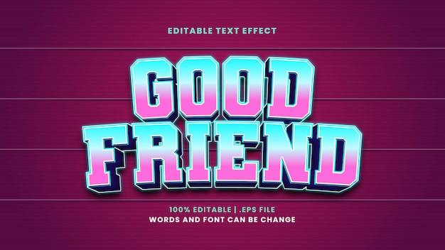 Efeito de texto editável de bom amigo em estilo 3d moderno