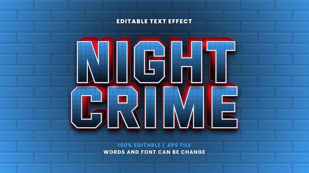 Efeito de texto editável de crime noturno em estilo 3d moderno